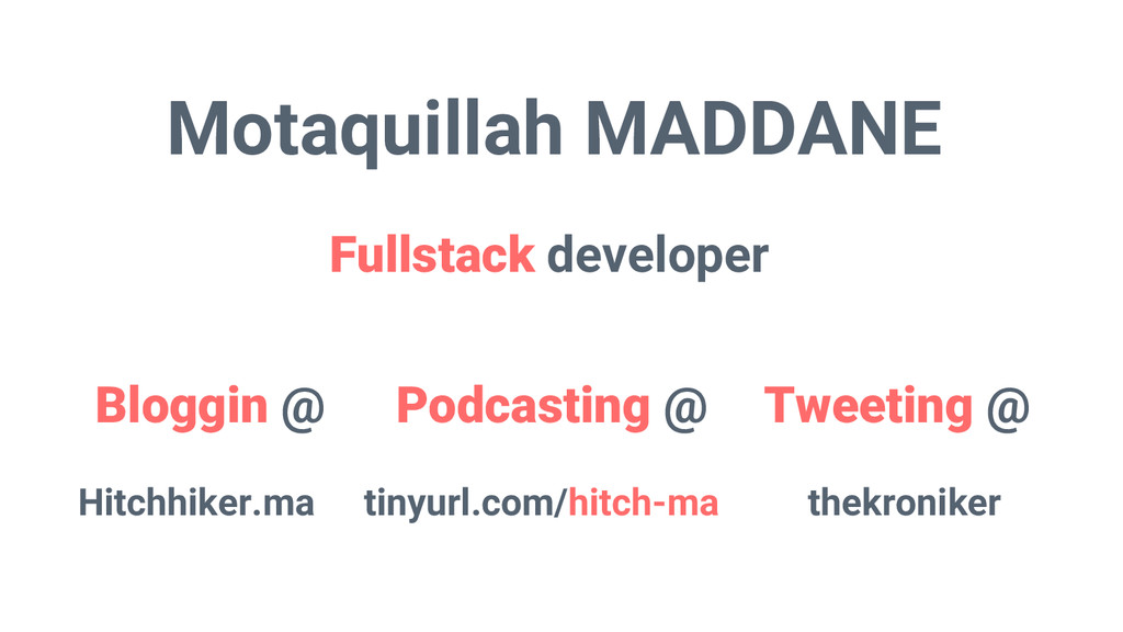 Motaquillah MADDANE Fullstack developer Bloggin...