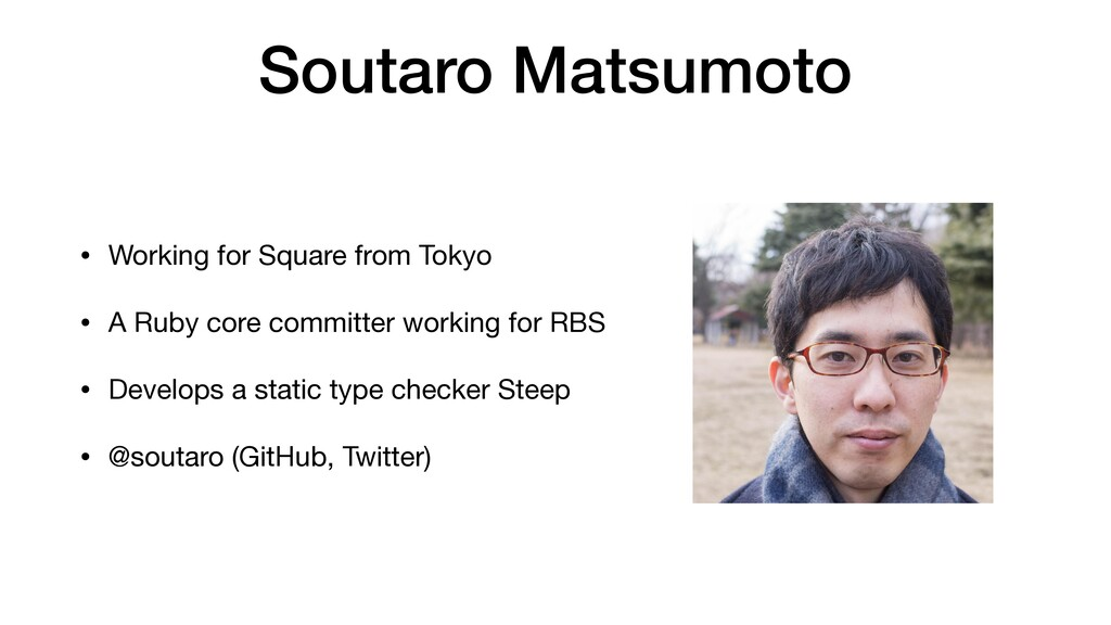 Soutaro Matsumoto • Working for Square from Tok...