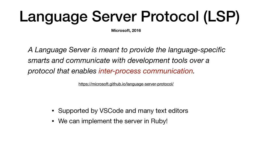 Language Server Protocol (LSP) • Supported by V...