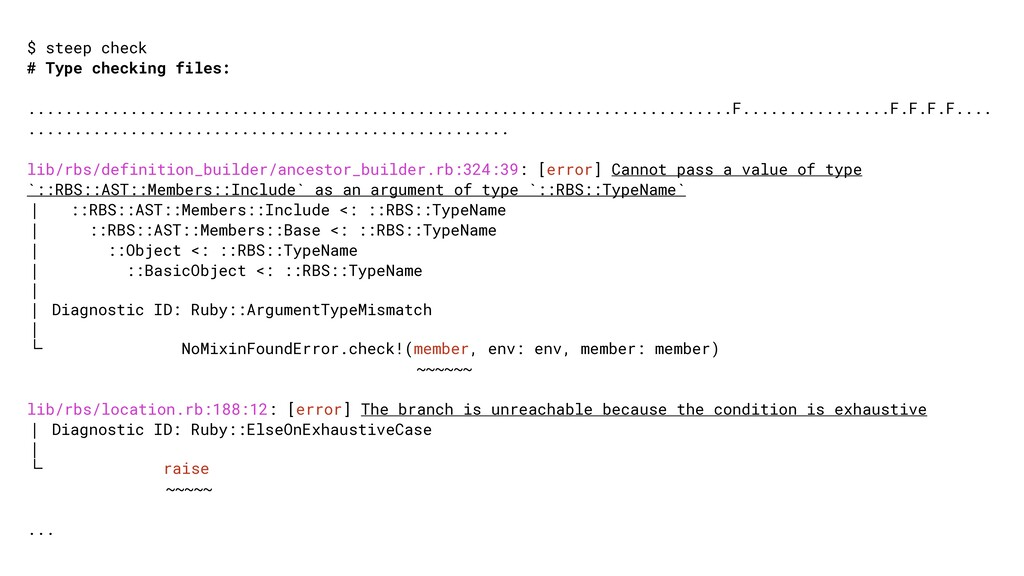 $ steep check # Type checking files: .............