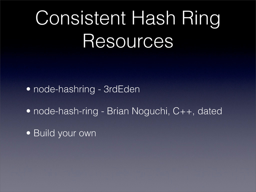 Consistent Hash Ring Resources • node-hashring ...