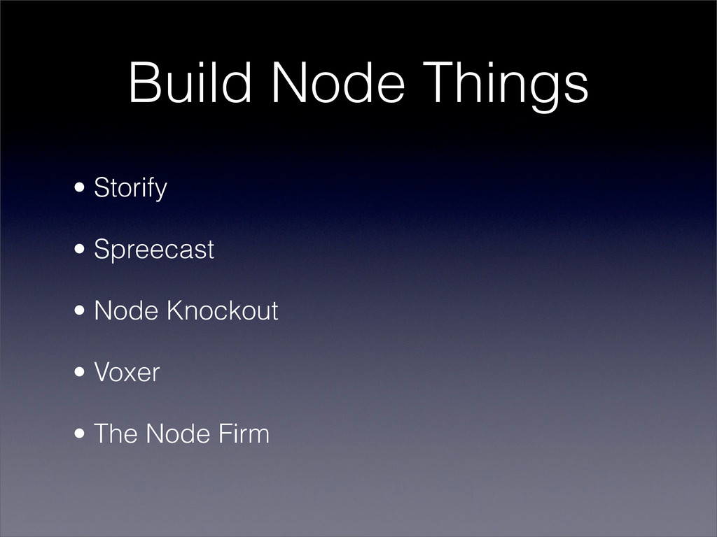 Build Node Things • Storify • Spreecast • Node ...