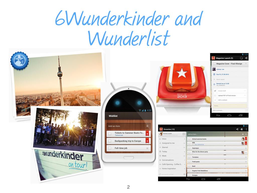 6Wunderkinder and Wunderlist 2