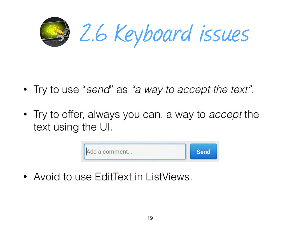 """2.6 Keyboard issues • Try to use """"send"""" as """"a w..."""