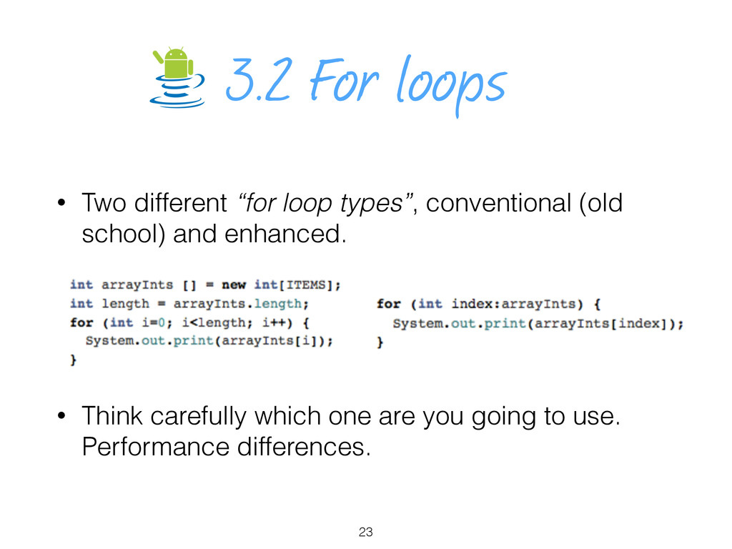 """3.2 For loops • Two different """"for loop types"""",..."""