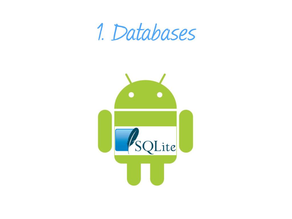 1. Databases