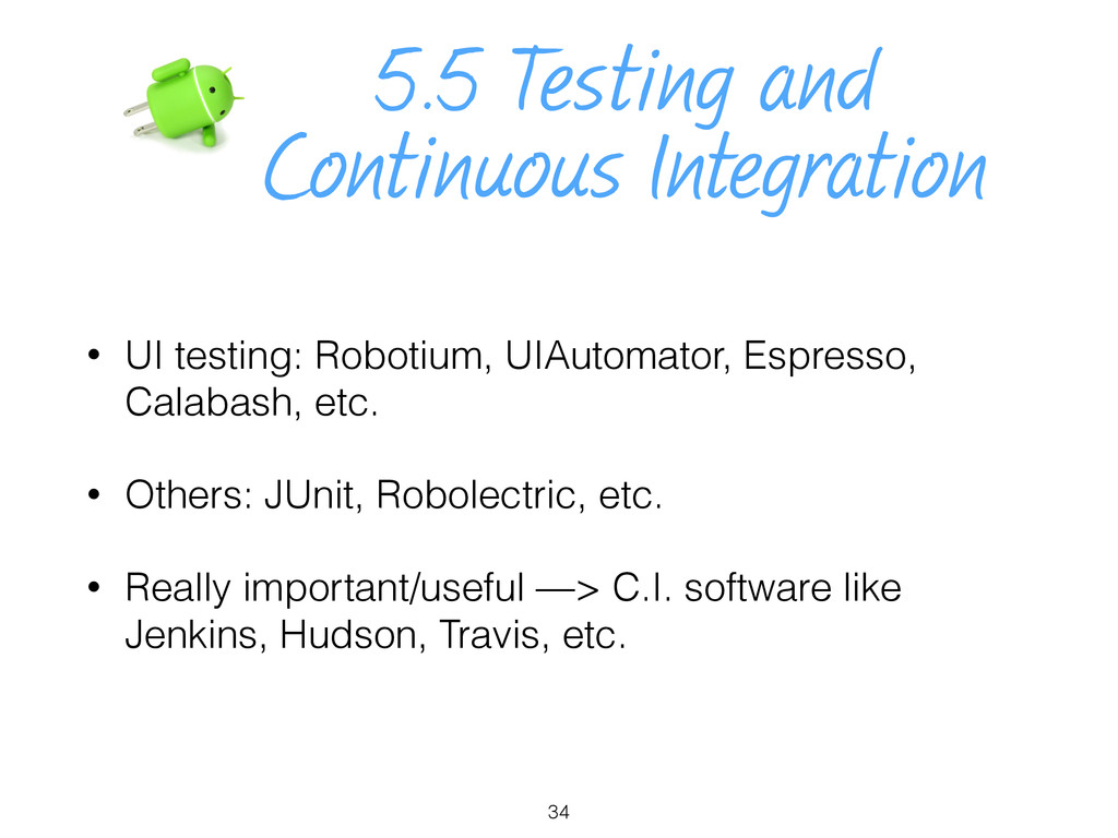 5.5 Testing and Continuous Integration • UI tes...