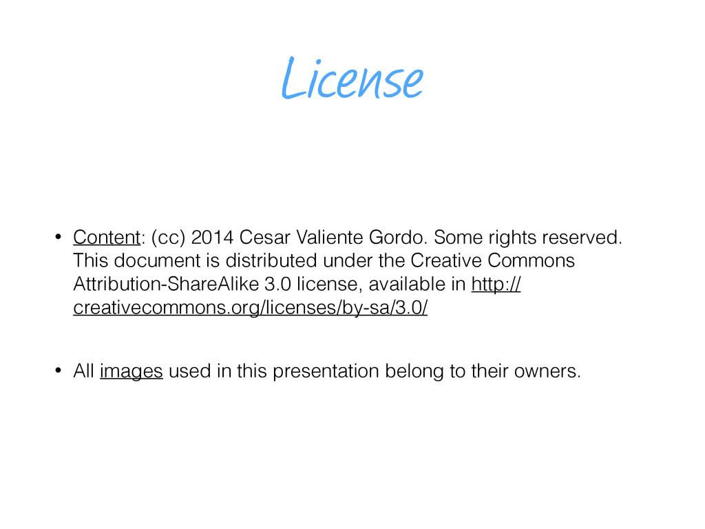 License • Content: (cc) 2014 Cesar Valiente Gor...