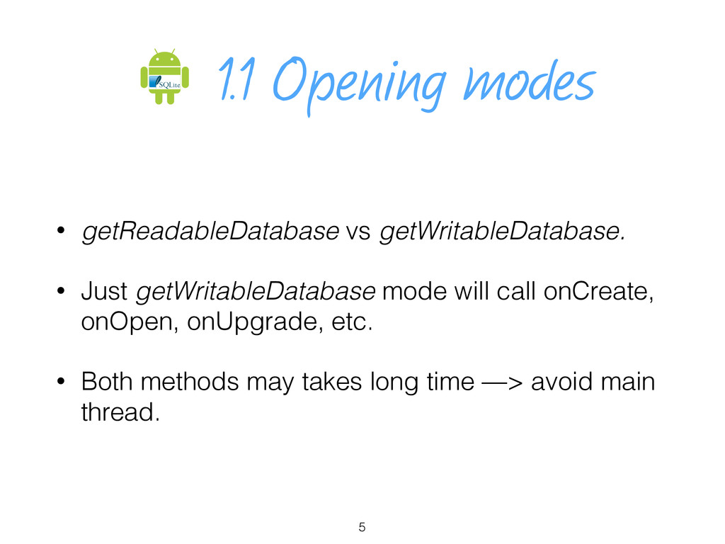 1.1 Opening modes • getReadableDatabase vs getW...
