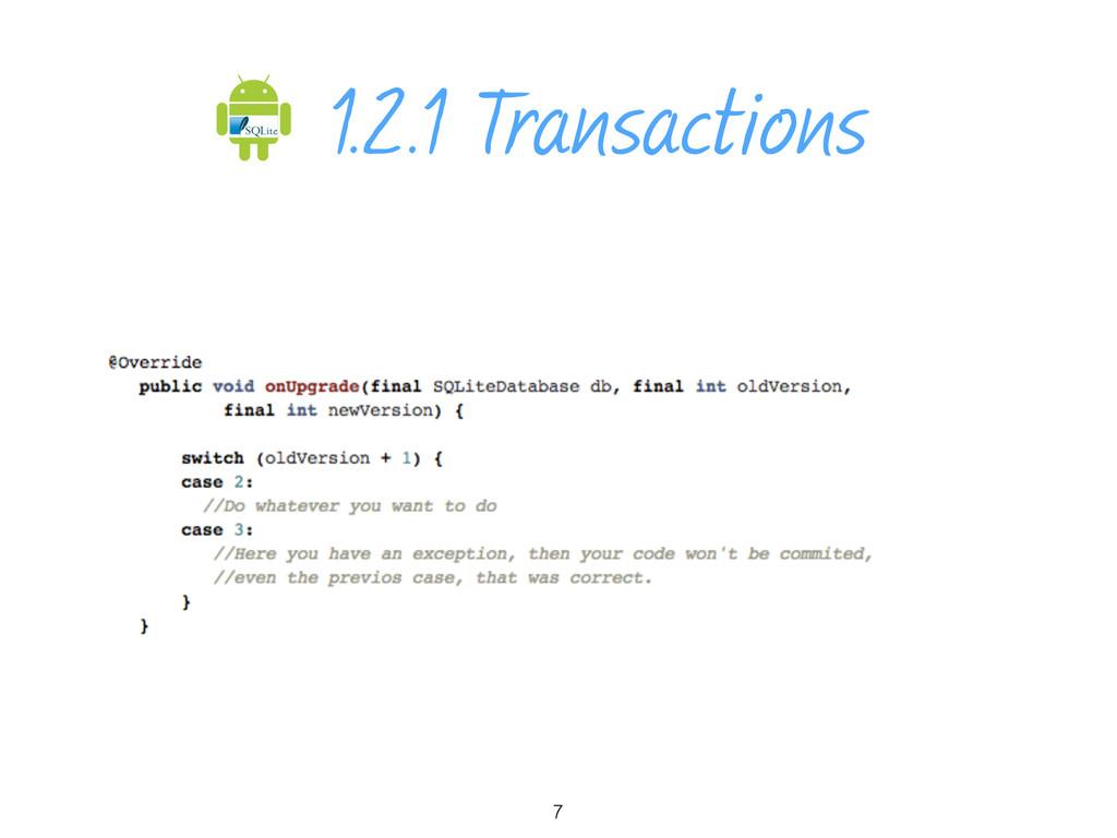 1.2.1 Transactions 7