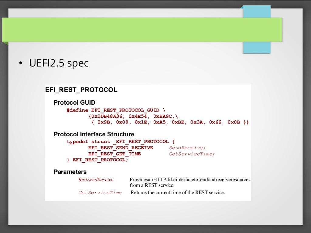 ● UEFI2.5 spec
