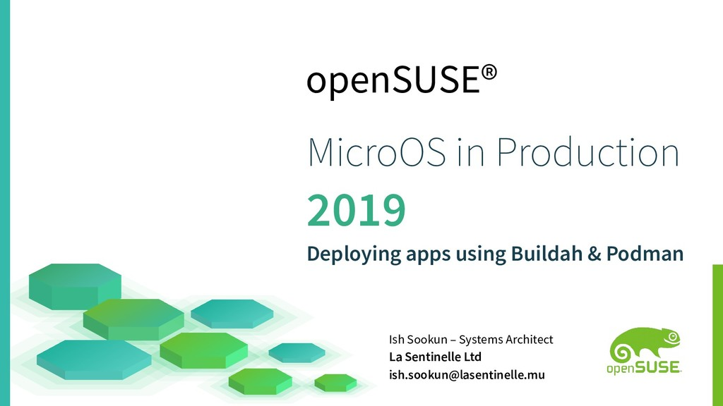 openSUSE® MicroOS in Production 2019 Deploying ...