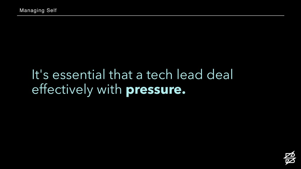 It's essential that a tech lead deal effectivel...