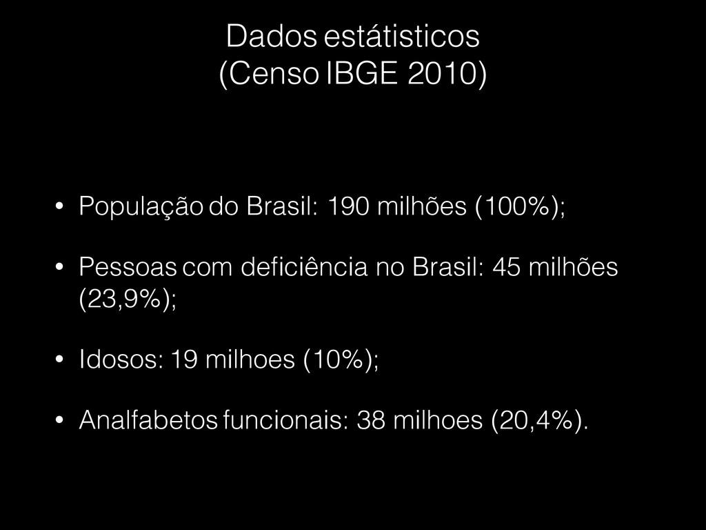 Dados estátisticos  (Censo IBGE 2010) • Popul...
