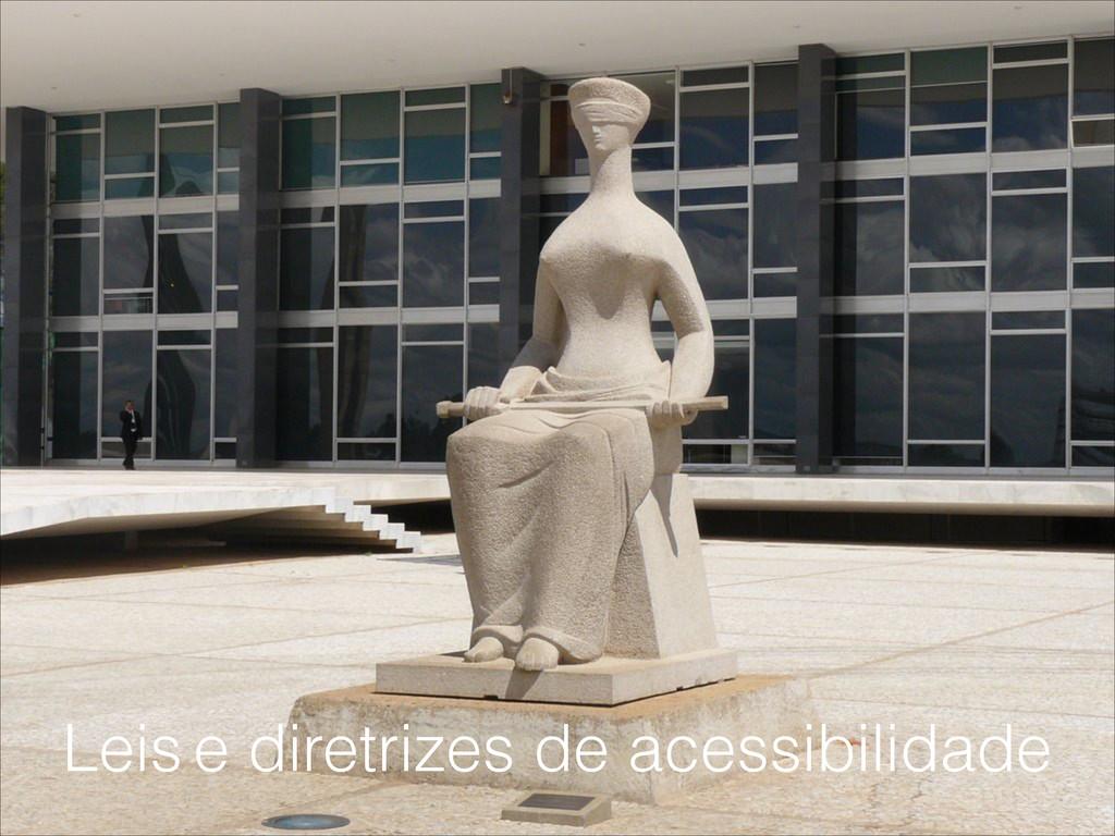 Leis e diretrizes de acessibilidade