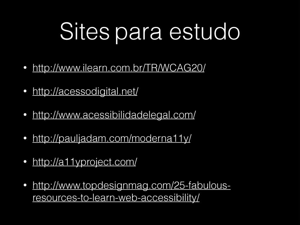 Sites para estudo • http://www.ilearn.com.br/TR...