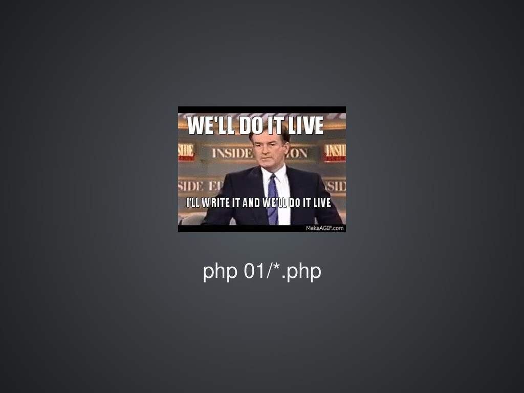 php 01/*.php