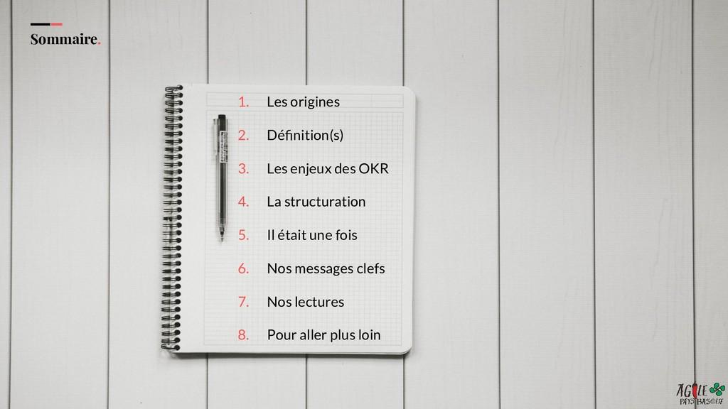 Sommaire. 1. Les origines 2. Définition(s) 3. Le...