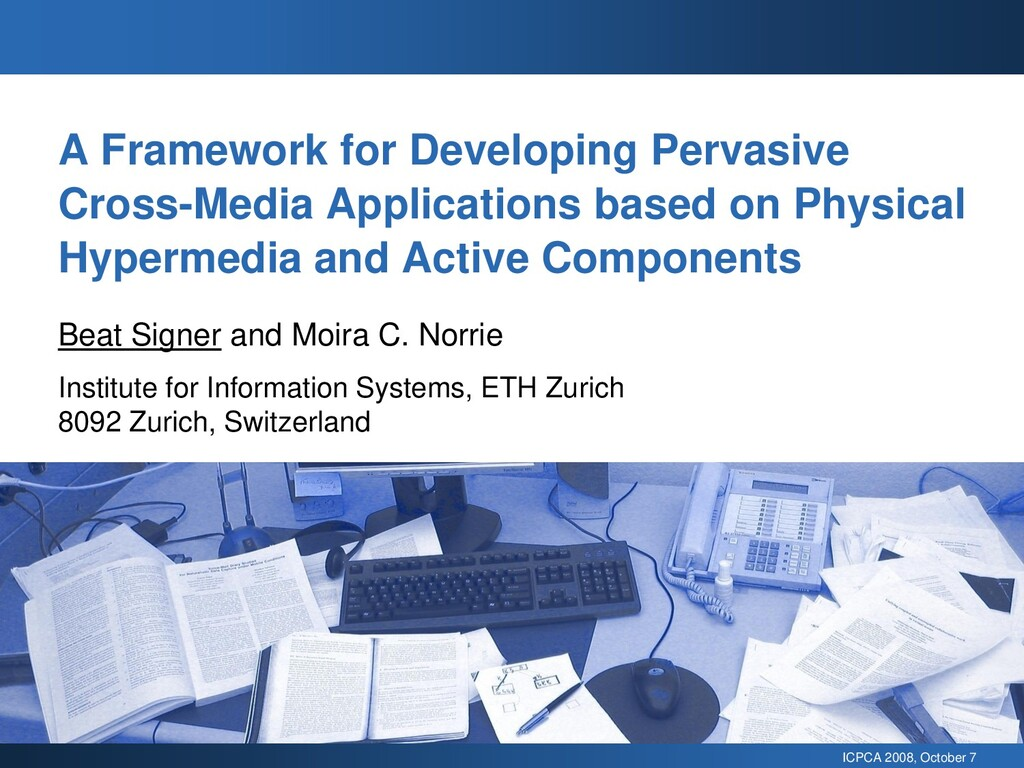ICPCA 2008, October 7 A Framework for Developin...