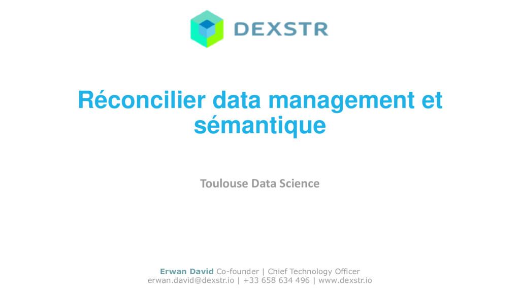 Réconcilier data management et sémantique Toulo...