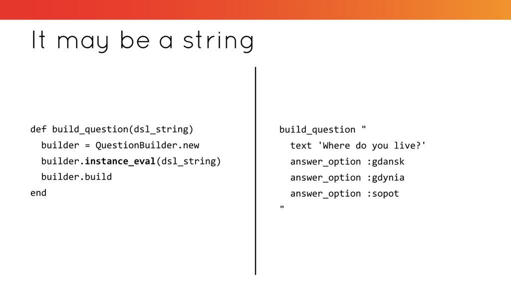 It may be a string def build_question(dsl_strin...