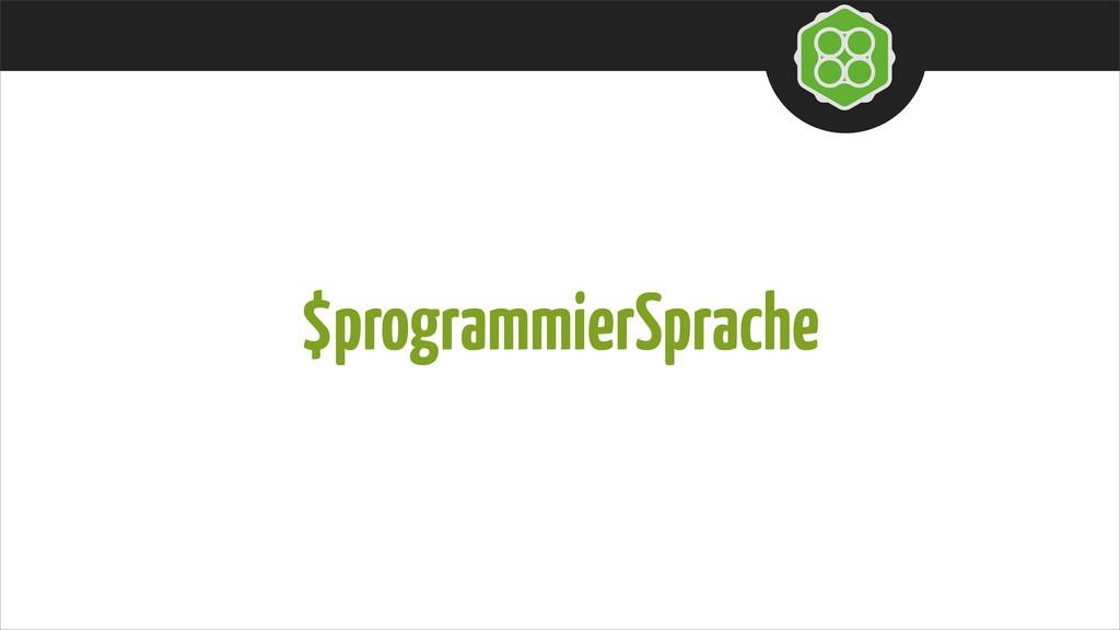 $programmierSprache