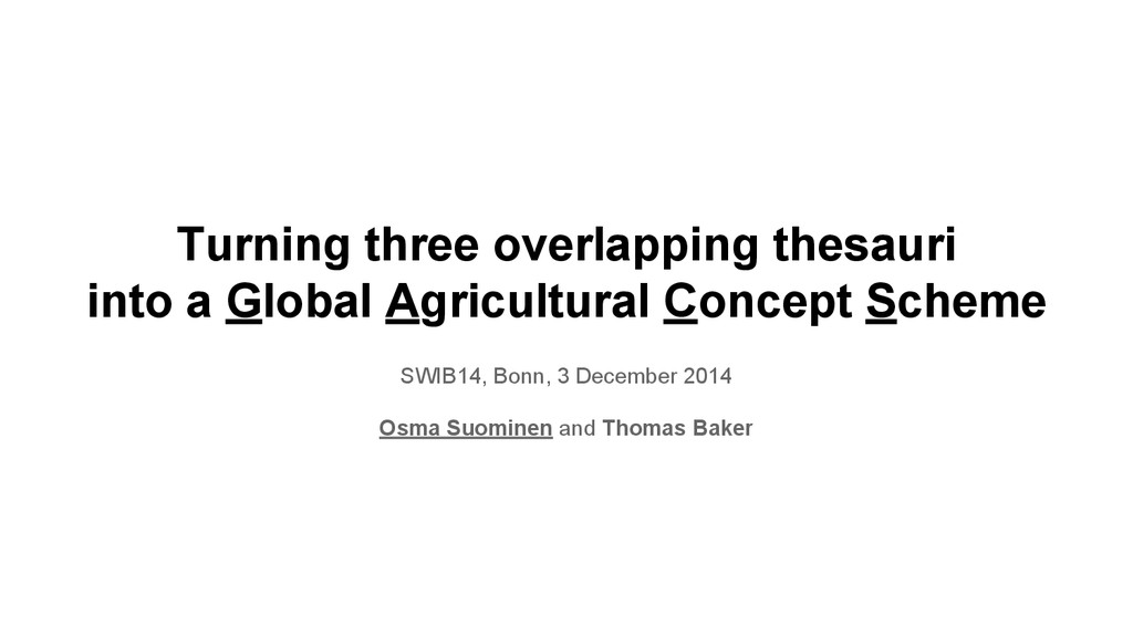 Turning three overlapping thesauri into a Globa...