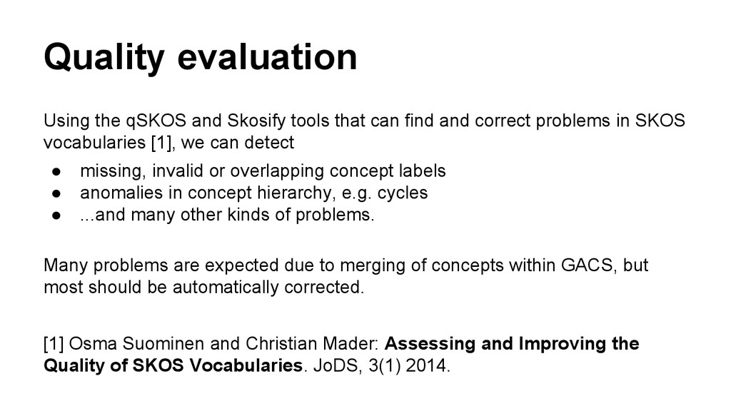 Quality evaluation Using the qSKOS and Skosify ...