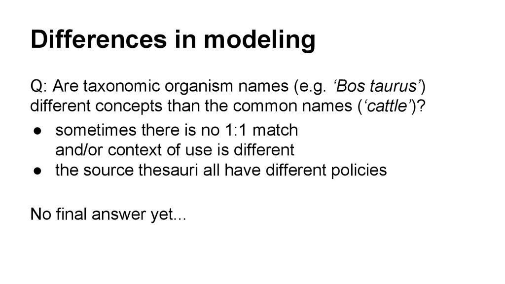 Differences in modeling Q: Are taxonomic organi...