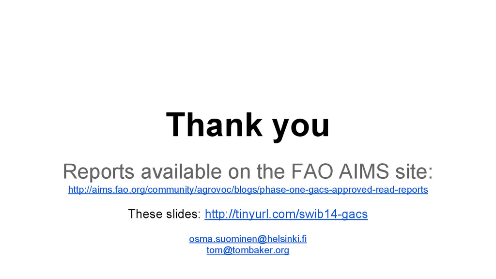 Thank you Reports available on the FAO AIMS sit...