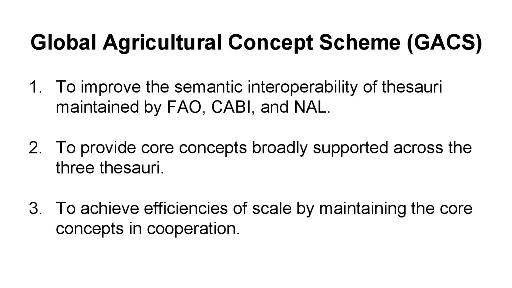 Global Agricultural Concept Scheme (GACS) 1. To...