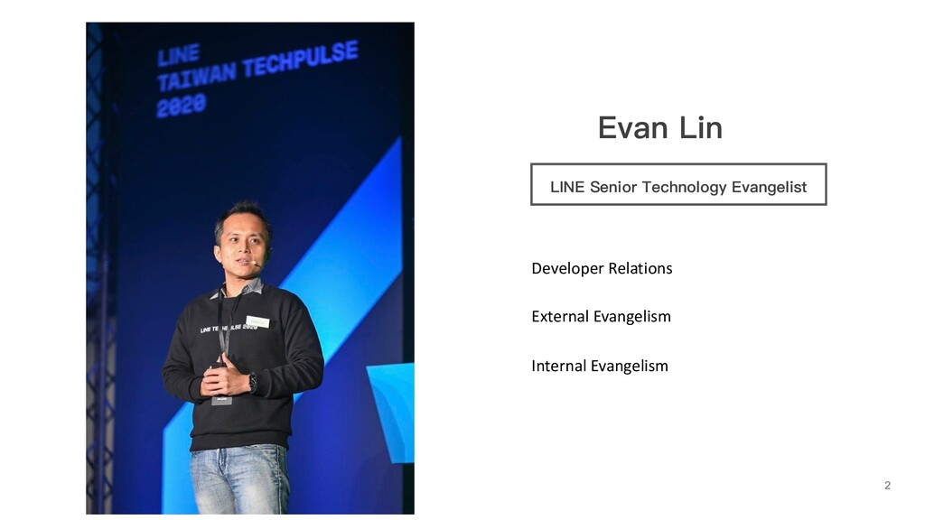 Evan Lin LINE Senior Technology Evangelist Deve...