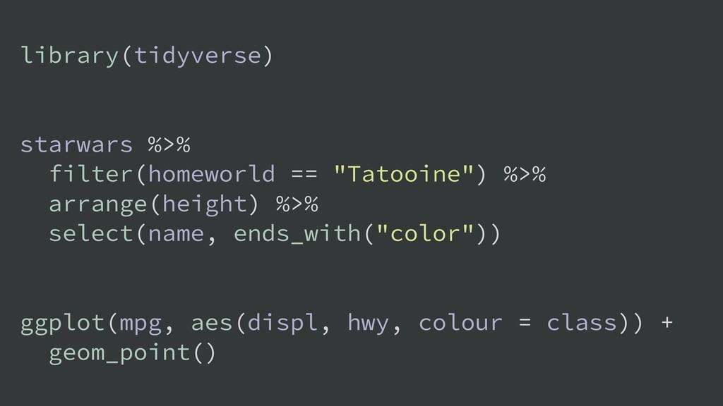 library(tidyverse) starwars %>% filter(homeworl...