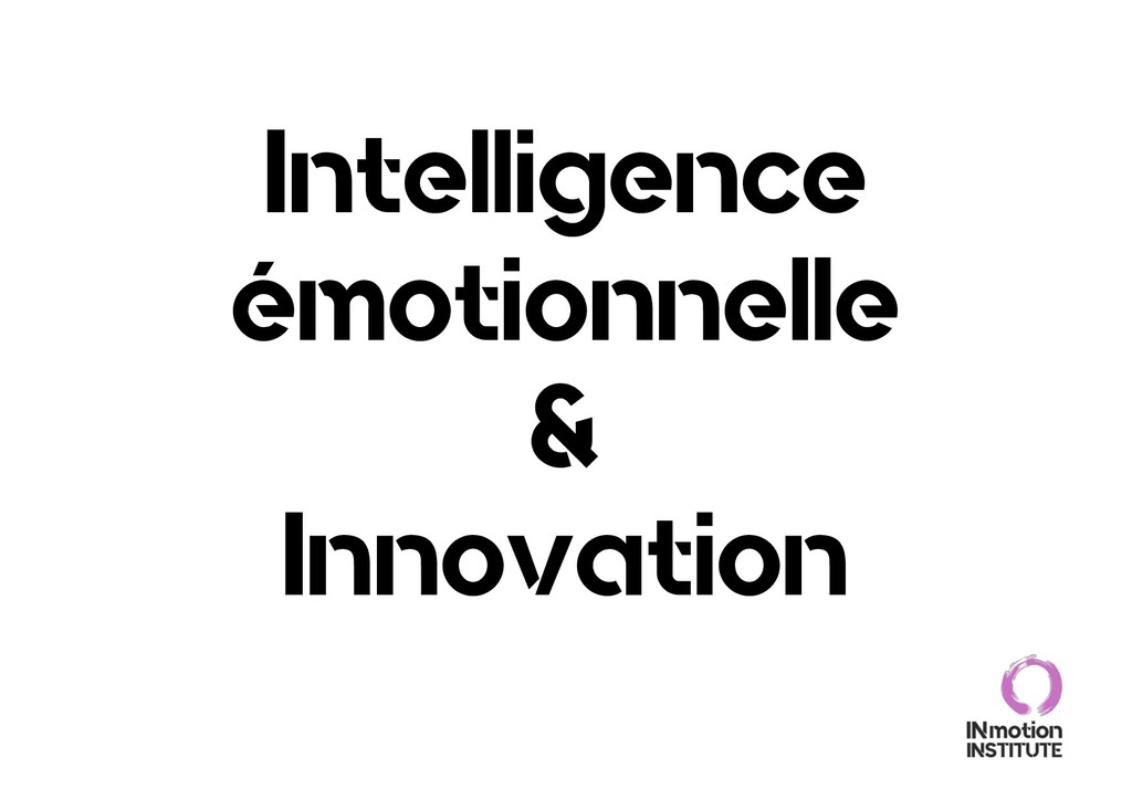 Intelligence émotionnelle & Innovation