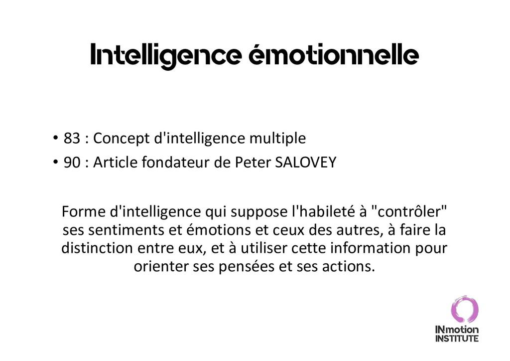 Intelligence émotionnelle • 83 : Concept d'inte...