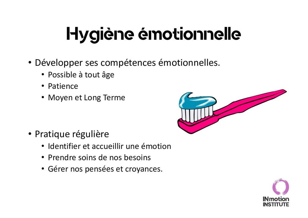 Hygiène émotionnelle • Développer ses compétenc...