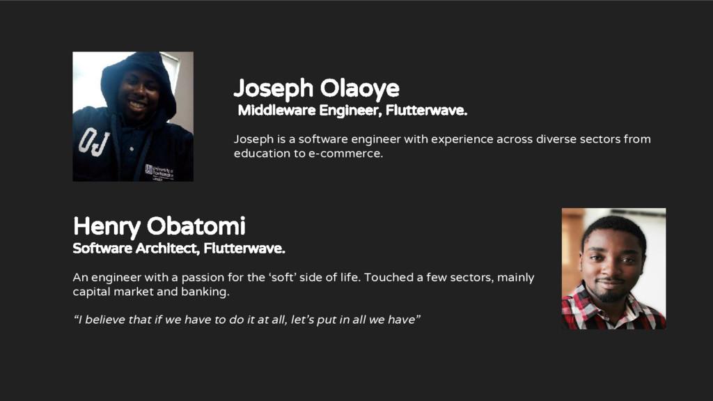 Joseph Olaoye Middleware Engineer, Flutterwave....