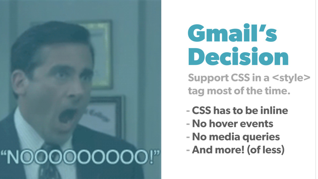 Gmail's Decision Support CSS in a <style> tag m...
