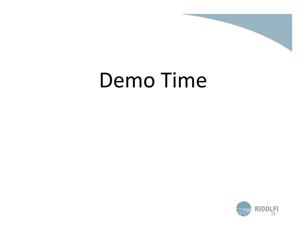 Demo Time  13
