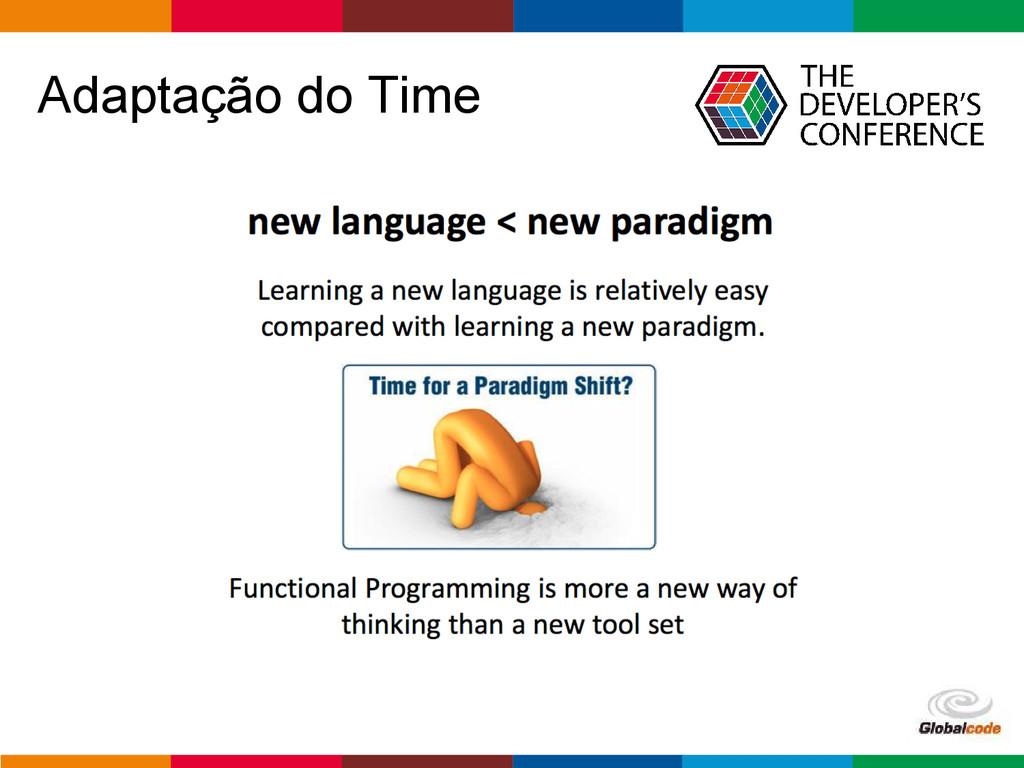 Globalcode – Open4education Adaptação do Time