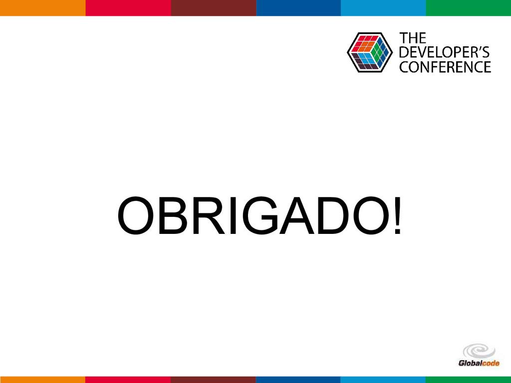 Globalcode – Open4education OBRIGADO!