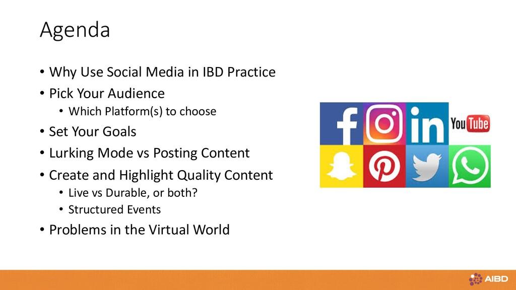 Agenda • Why Use Social Media in IBD Practice •...