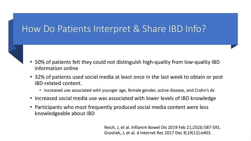 How Do Patients Interpret & Share IBD Info? • 5...