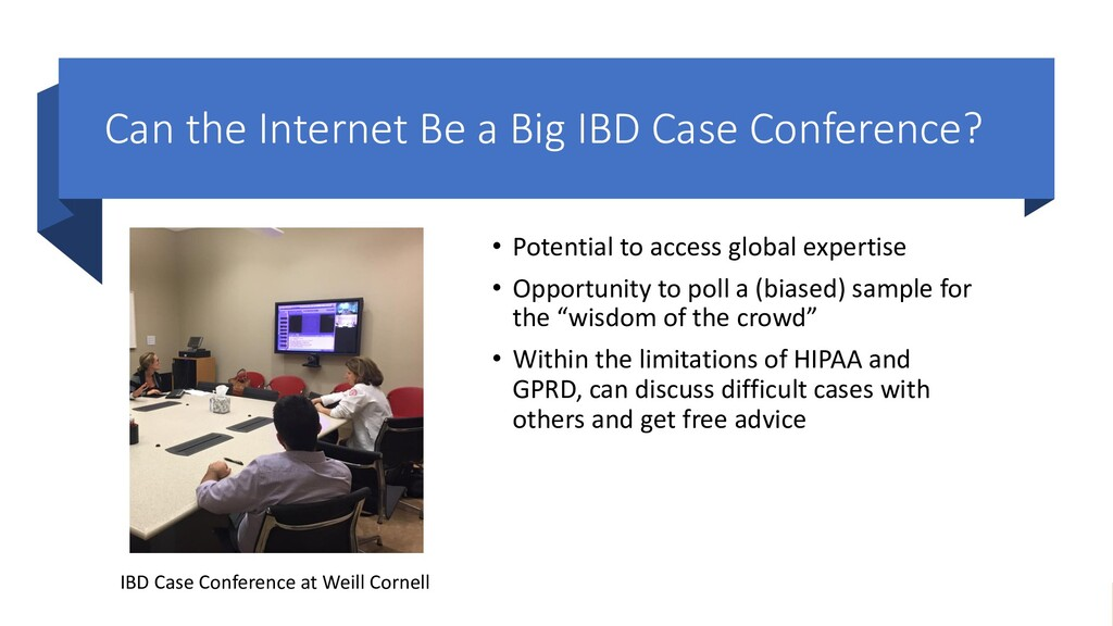 Can the Internet Be a Big IBD Case Conference? ...