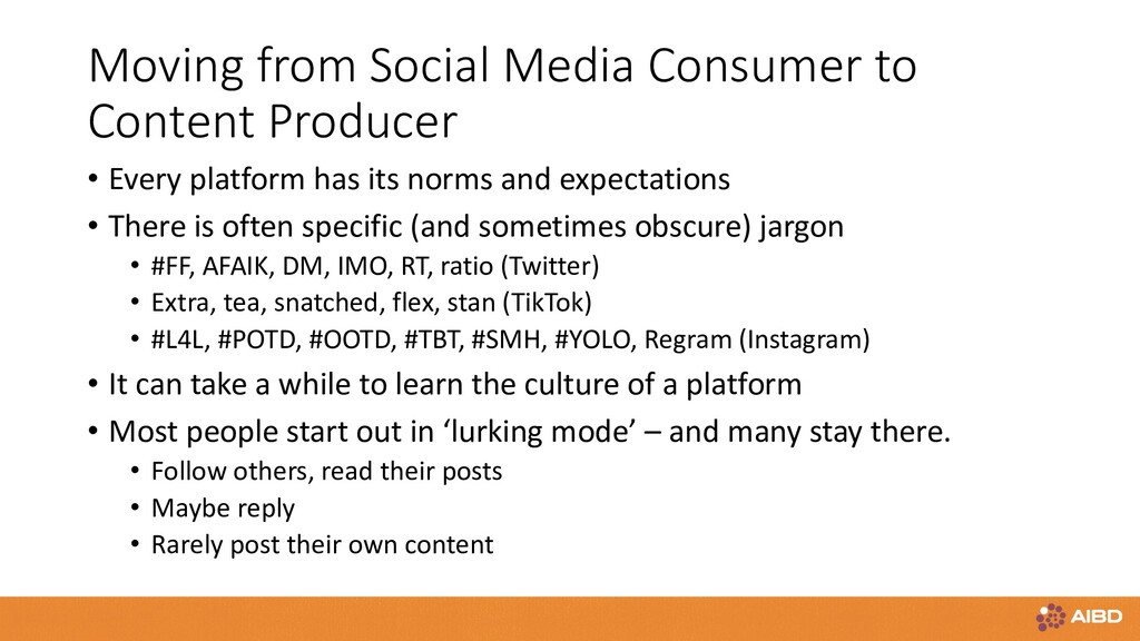 Moving from Social Media Consumer to Content Pr...