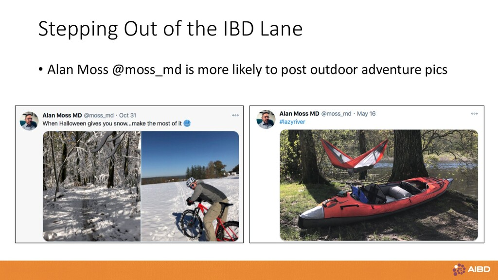 Stepping Out of the IBD Lane • Alan Moss @moss_...