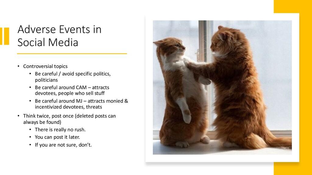 Adverse Events in Social Media • Controversial ...
