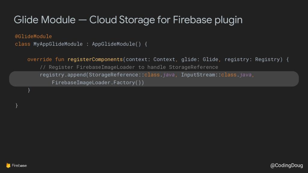 @CodingDoug Glide Module — Cloud Storage for Fi...