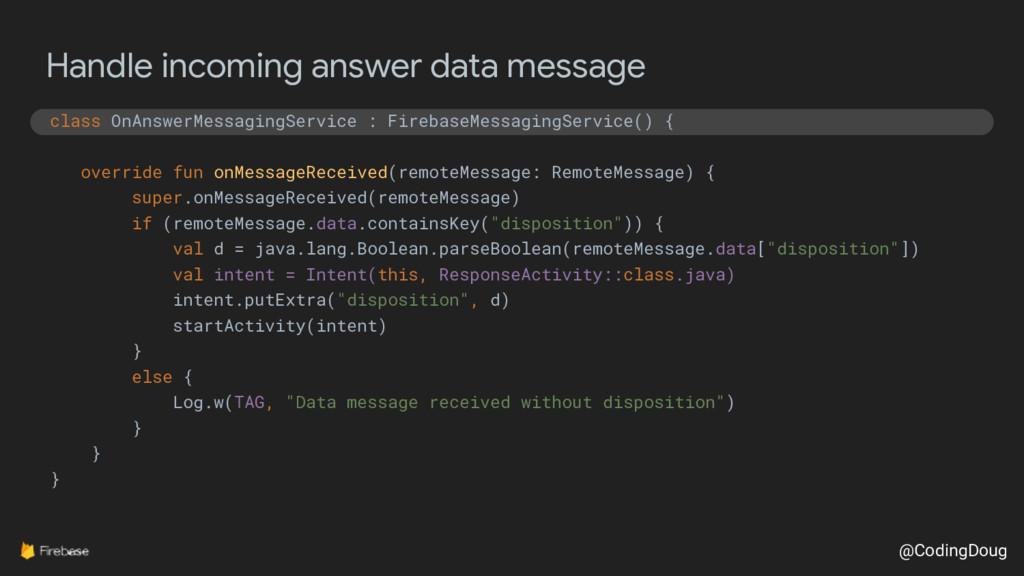 @CodingDoug Handle incoming answer data message...