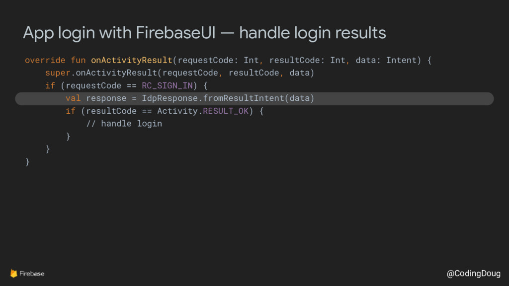 @CodingDoug App login with FirebaseUI — handle ...